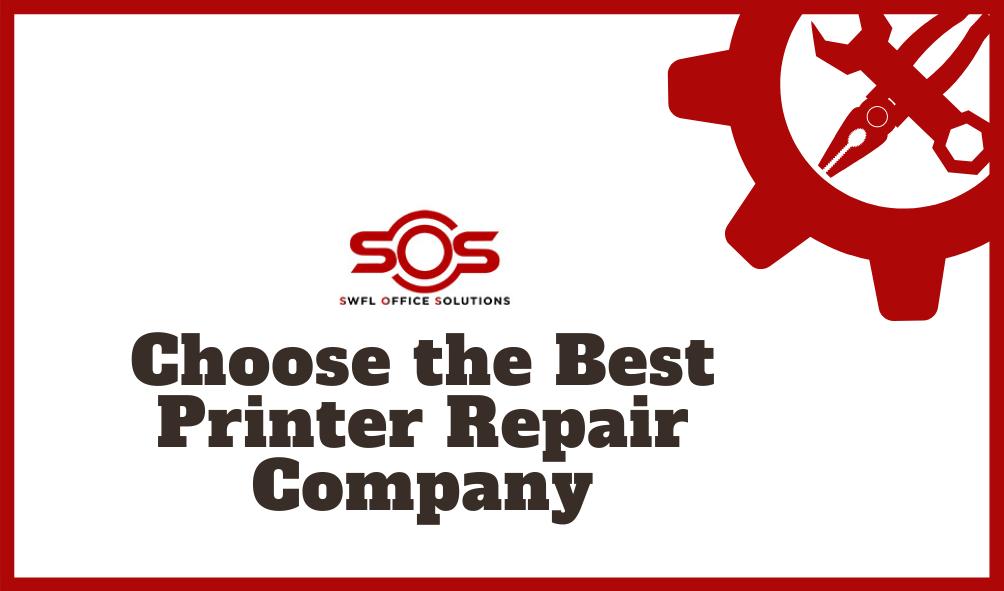 Choose the Best Printer Repair Company